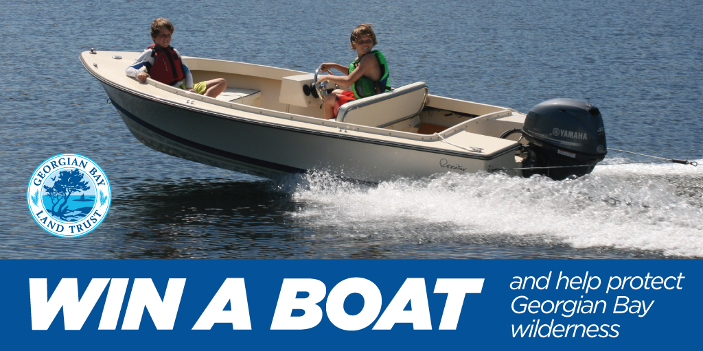 Win a boat and help protect Georgian Bay Wilderness!